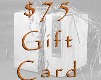 75 Dollar Gift Card