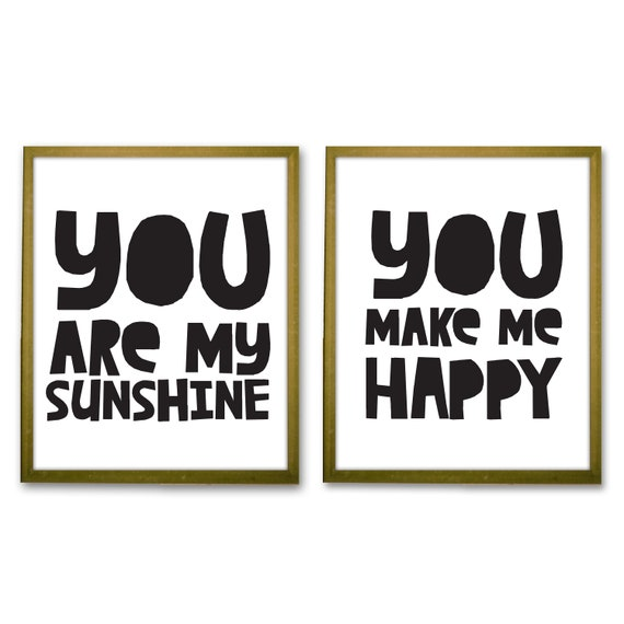 Printable You Are My Sunshine You Make Me Happy Nursery Quote Gender