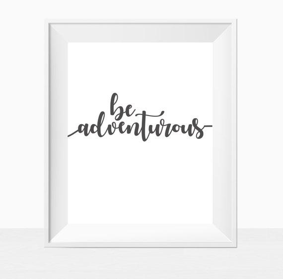 Travel Mantra: PRINTABLE Be Adventurous Instant Download Adventure