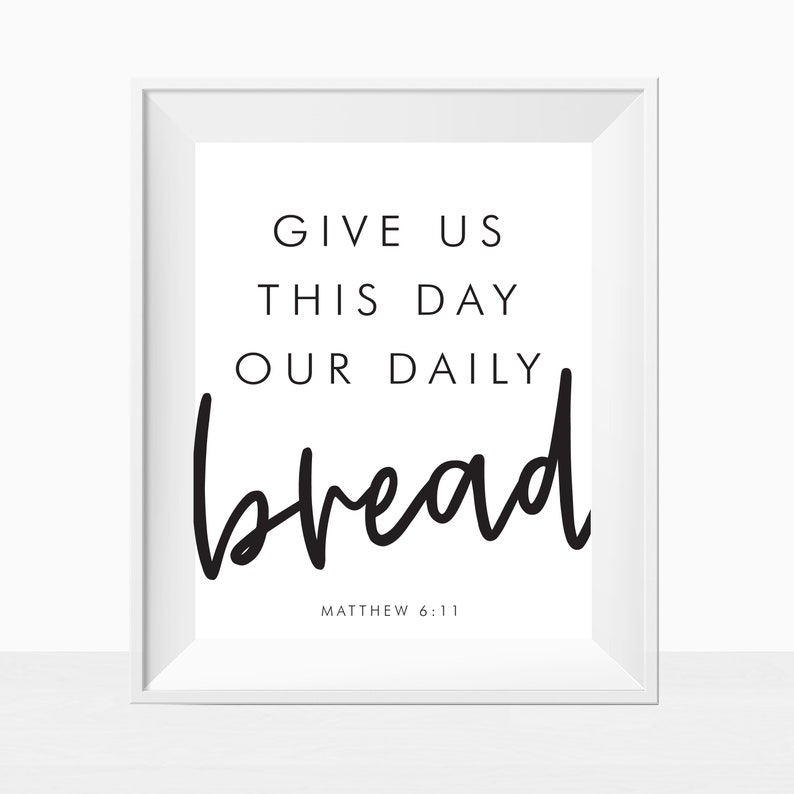 Printable KJV Bible Verse Wall Art - Give Us This Day Our Daily Bread -  Religious Spiritual Christian Home Decor Print - Church Download