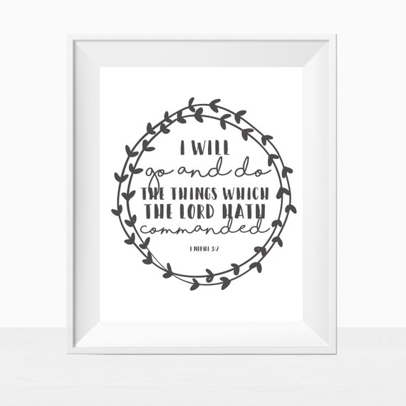 LDS, Printable Scripture Verse, I Will Go and Do, Art Print
