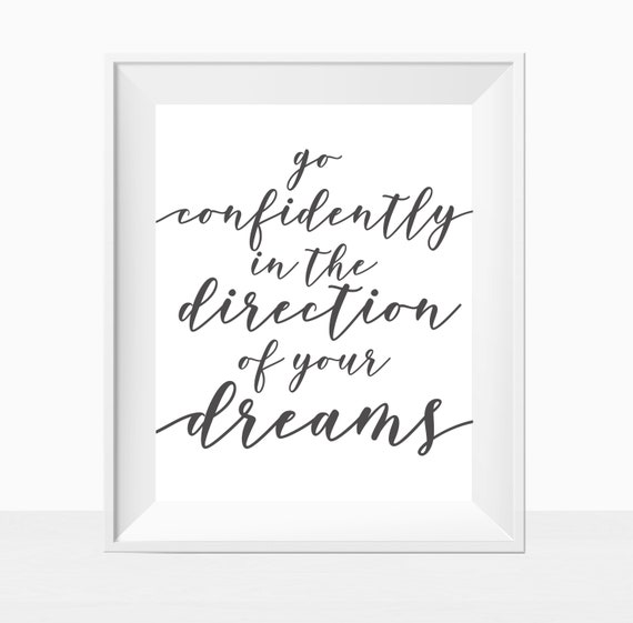 Printable Go Confidently In The Direction Of Your Dreams Black And