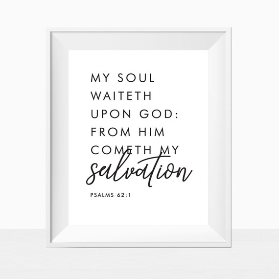 picture regarding Abc of Salvation Printable referred to as Printable Bible Verses - In opposition to God Cometh My Salvation - Wall