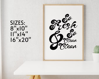 """So Fresh & So Clean Clean 