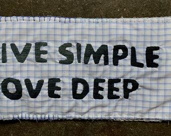 Live Simple Love Deep