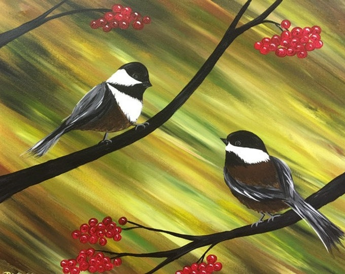 "Two Chickadees, cheeseburger birds, spring, summer, fall original acrylic painting by RAEME 16""x20"" canvas"
