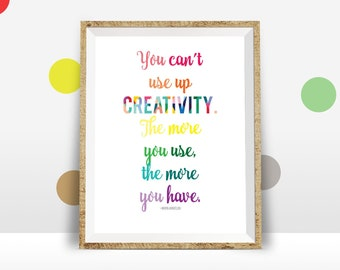 You Can't Use Up Creativity Printable Art