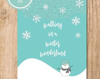 Walking in a Winter Wonderland Printable Art