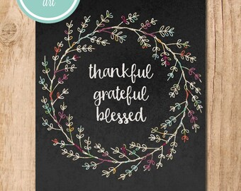 Grateful Thankful Blessed Chalkboard Printable Art