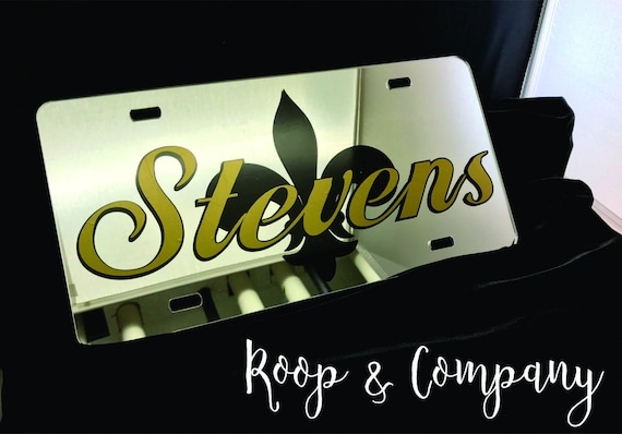 Mirrored Chrome Fleur De Lis & Name License Plate - Saints - LSU- Geux Saints - Custom Car Tag - Custom License Plate - Mardi Gras - Mirror