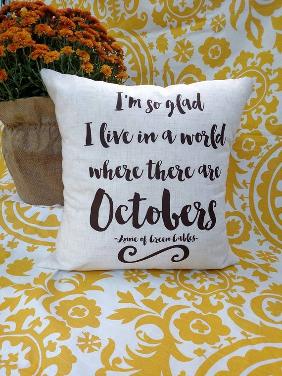 Pillow Cover, Featuring Anne of Green Gables Quote, 14x14