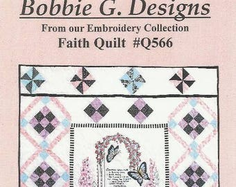 FAITH QUILT Quilt Pattern - Embroidery and Piecing - Garden Themed - Bobbie G. Designs