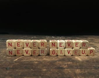 Vintage Inspirational Sign, Never Never Never Give Up, Winston Churchill, Letter Blocks, Scrabble Blocks, Scrabble Cubes, Letter Tiles