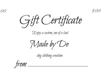 Gift Certificate for a Made by De dog coat creation