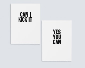 Can I Kick It, Yes You Can Posters
