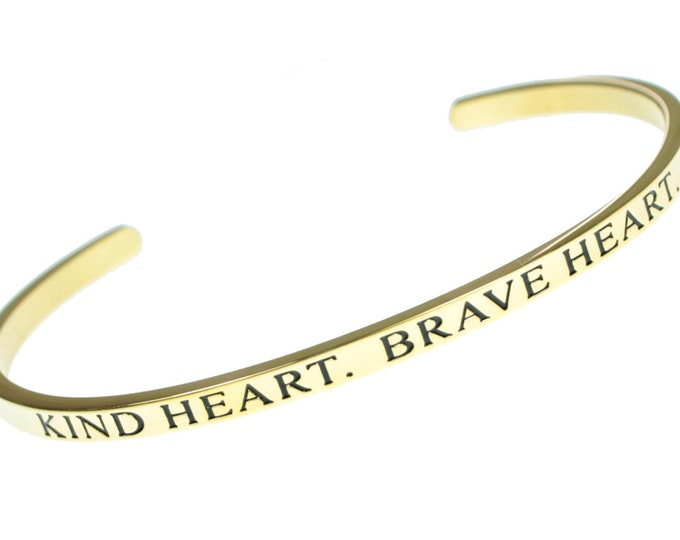 Kind Heart. Brave Heart - Inspirational Message Simple Classic Gold Stainless Steel Bangle Courage Cuff Bracelet For Men and Women