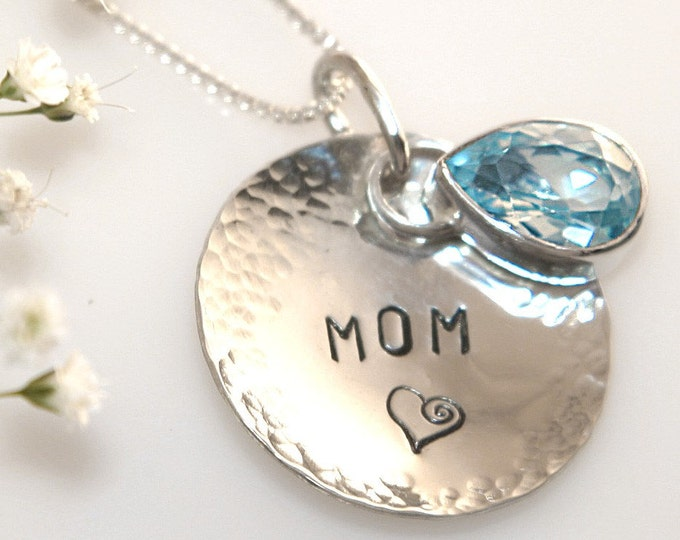 MOM Necklace Sterling Silver with Blue Topaz Pear-Cut Gemstone with Hand Stamped 1 inch Hammered Silver Disc with Mom and Heart