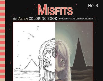 ALIEN Coloring book Misfits fantasy lowbrow art Vol. 8 - Adult colouring aliens, abductions, space