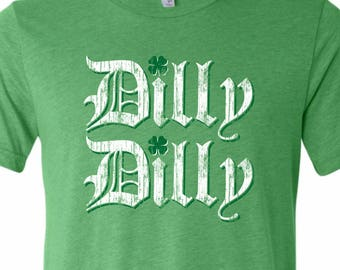 fd2264840 ST. PATRICKS DAY Tee Shirt - Dilly Dilly - Premium Fashion T-Shirt -  Vintage Print - Mens - Ladies - Unisex - Sizes xs - xxxl