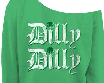 e786fef3722 DILLY DILLY Ladies St PATRICKS Day Slouchy Sweater - Womens Off The  Shoulder Slouchy Sweatshirt - Sizes xs - xxxl