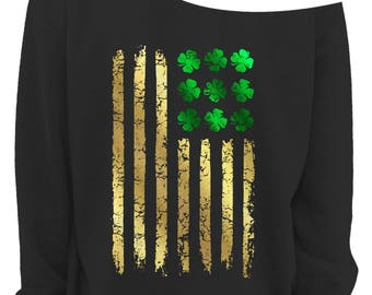 LADIES St PATRICKS DAY Slouchy Sweater - Irish American Flag - Womens Off The Shoulder Slouchy Sweatshirt -Foil Imprint - Sizes xs - xxxl