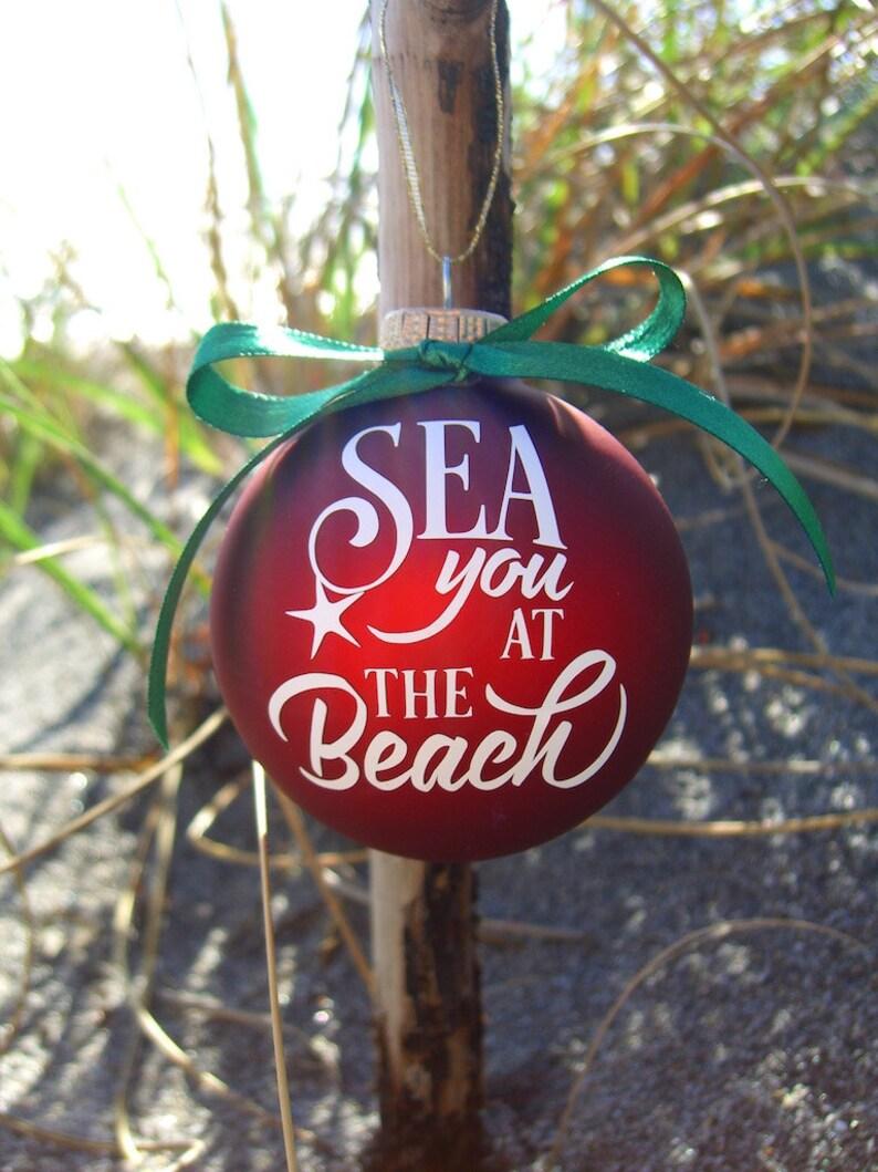 Sea You At The Beach Christmas Ornament Beach Christmas Decor Coastal Holiday Ornaments
