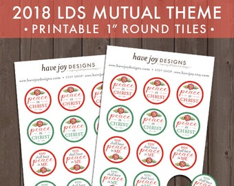 2018 LDS Mutual Theme 1-inch Round Tiles Printable (Instant Download) - You Shall Have Peace In Me [Christ]