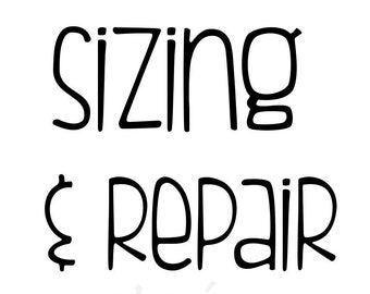 Size adjustment and repair fee