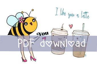 PDF download - 2 greeting cards - print yourself - Bees knees - I like you a latte