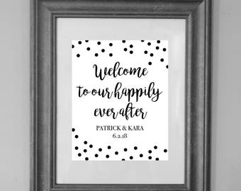 Welcome to our Happily Ever After Sign / Wedding Printable Sign / Wedding and Party Decor / INSTANT DOWNLOAD