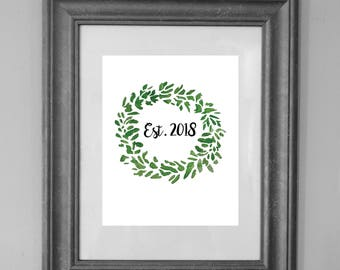 Welcome Wreath Sign / Established 2018 / Housewarming Gift / Custom Printable Sign / Home Decor / INSTANT DOWNLOAD