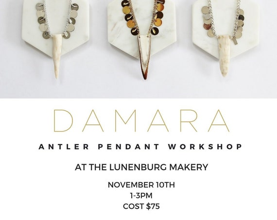 Antler Pendant Workshop - NOVEMBER 10TH