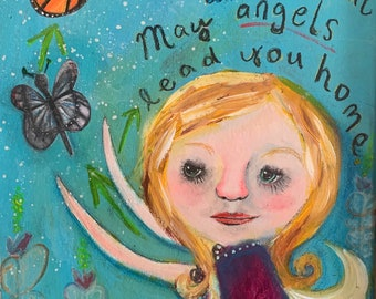 May Angels Lead you Home - Original Painting