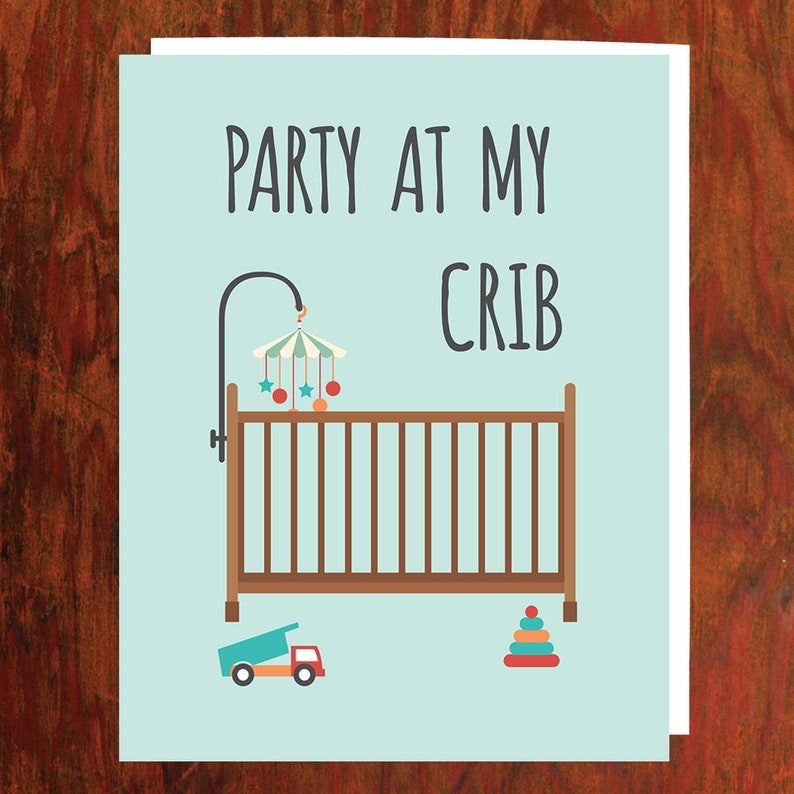 Party At My Crib Baby Card  Blank Inside image 0