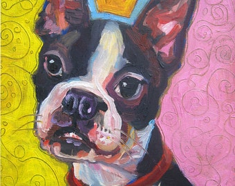 I Will Paint Your Boston Terrier