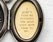 I didn 39 t find my friends the good Lord gave them to me - Quote Locket - Best Friend Gift - Friend Necklace