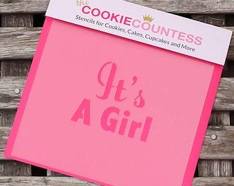 It's a Girl Cookie Stencil, Baby Shower Sugar Cookie Stencil, Fondant Stencil, Cookie Countess Cookie Stencil, It's a Girl Stencil