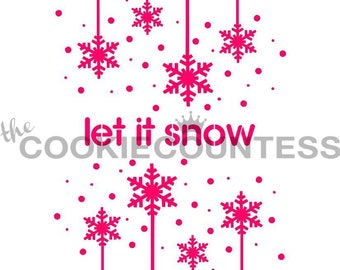 Let it Snow Cookie Stencil, Christmas Cookie Stencil, Snowflake Fondant Stencil, Snowflake Cookie Stencil, Snowflake Stencil
