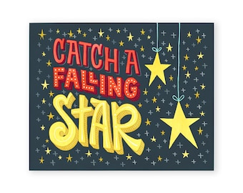 Catch a Falling Star Art Print   Inspirational Wall Decor   Hand Lettered   8x10   Made in the USA   AP045