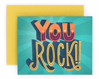 You Rock! Greeting Card | Encouragement Greeting Card | Hand Lettered | A2 | Made in the USA | GC013
