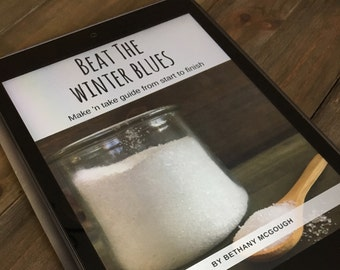 Make and Take Guide: Beat the Winter Blues
