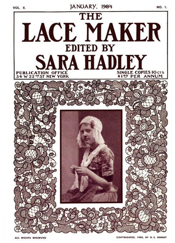 Sara Hadley #2.01 January 1904 Venetian Point Laces Lace Making Instructions