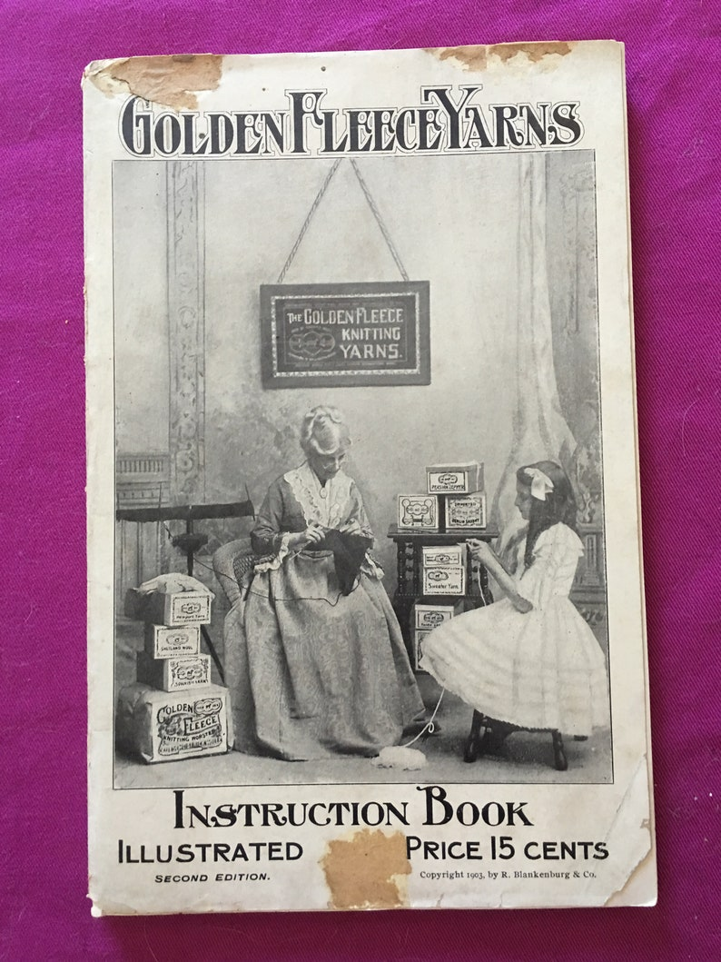 EXTREMELY SCARCE ORIGINAL Golden Fleece Yarns #2 c.1903 Large Manual of Knitting and Crochet Patterns from over 100 Years Ago!