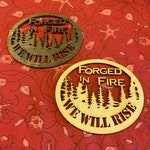 Laser cut Wood Campfire We Will Rise Ornament Paradise Concow Forged In Fire