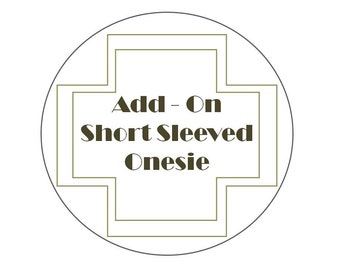 Add-On: White Short Sleeved Onesie