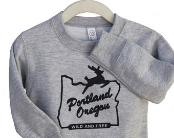 Portland Oregon Wild and Free | Children crew neck sweatshirt | Toddler & Youth sizes
