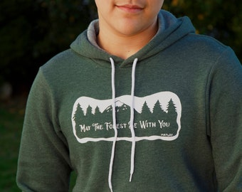 May The Forest Be You | Soft classic pullover hoodie | Unisex