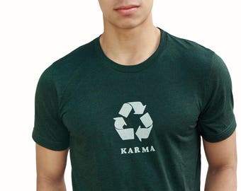 Karma | Soft Lightweight T Shirt | Recycle symbol | Crew & Vneck | Gift for him and her | Yoga | Zen.