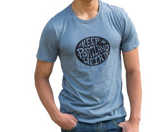 Keep Portland Weird - Soft  Lightweight T Shirt - Hometown tees