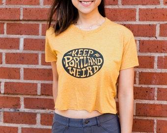 Keep Portland Weird | Crop T Shirt | Travel tees | Portland Oregon | Cropped top | Sizes XS - XL